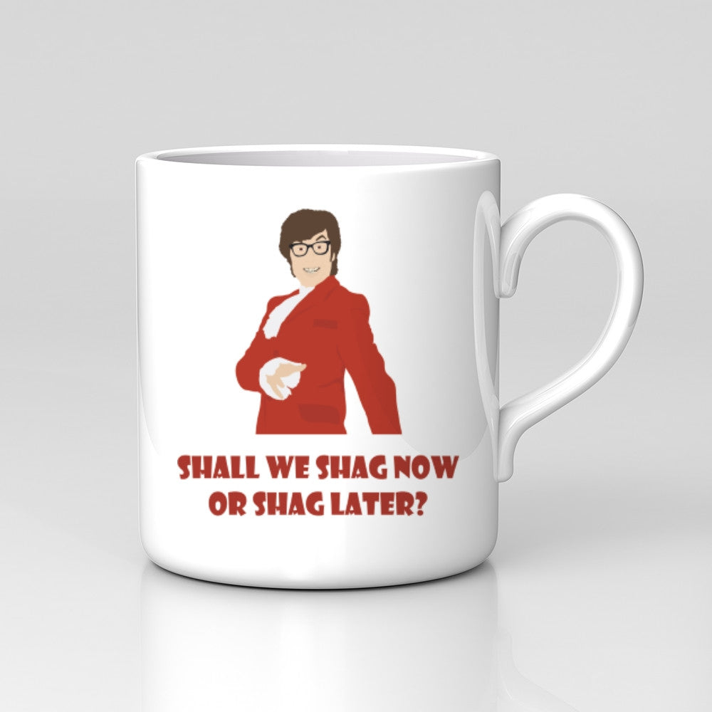 Austin Powers Shag Now Or Later? Mug Great Birthday Xmas Gift New