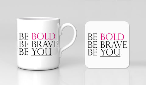 Be Bold Be Brave Be You Motivational Positive Quote Mug & Coaster Gift Set New