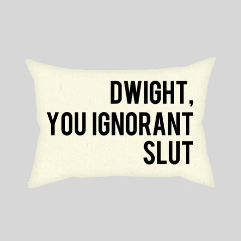 Dwight You Ignorant Slut The Office US Funny Quote Throw Pillowcase Rectangle Sofa Couch 100% Cotton