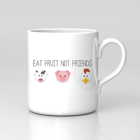 Eat Fruit Not Friends Vegan Funny Quote Animals Veg Mug Great Birthday Gift