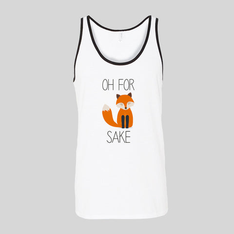 Oh For Fox Sake Funny Fashion Tumblr Unisex Jersey Tank Top
