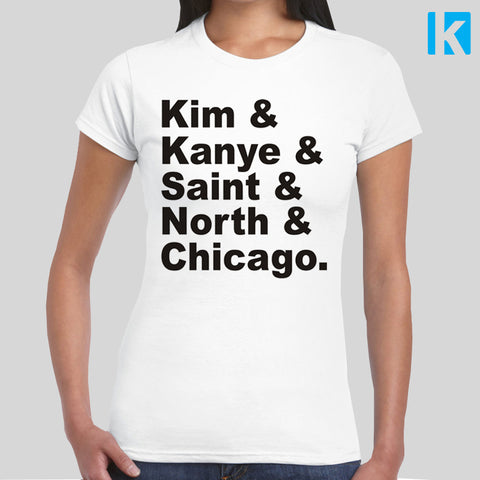 Kim Kardashian West Family List T-shirt Womens Girls S-2XL Love Keeping up with Kanye Chicago Music