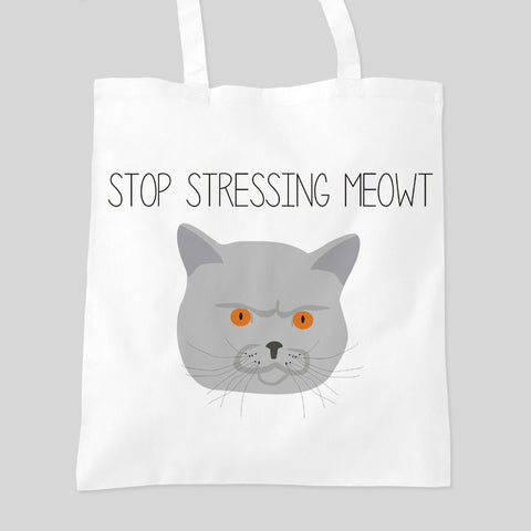 Stop Stressing Meowt Cat Tumblr Hipster Tote Bag