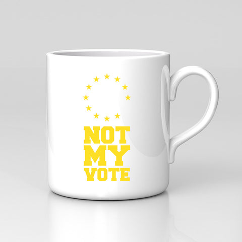 Vote Remain European Union EU I'm In Not My Vote Ref Mug Great Birthday Gift