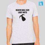 Beach Ball Size Lady Nuts Negan Funny Quote Unisex Mens T Shirt Tee Top New