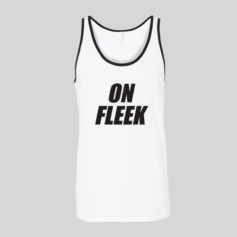 On Fleek Dope Tumblr Quote Holiday Summer Unisex Jersey Tank Top