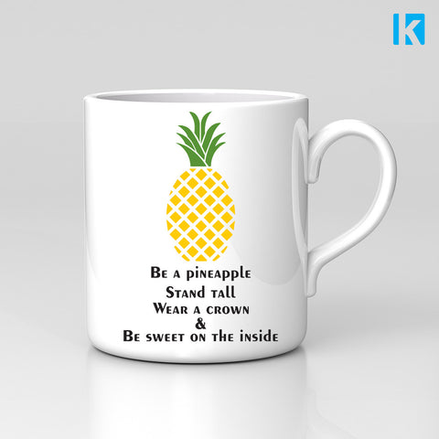 Be A Pineapple Sweet On The Inside Quote Funny Cute Mug Great Birthday Xmas Gift New