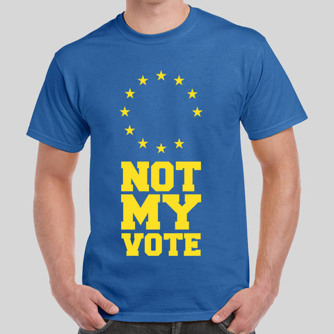 Vote Remain European Union Tee Top Shirt EU I'm In Not My Vote Referendum Stay
