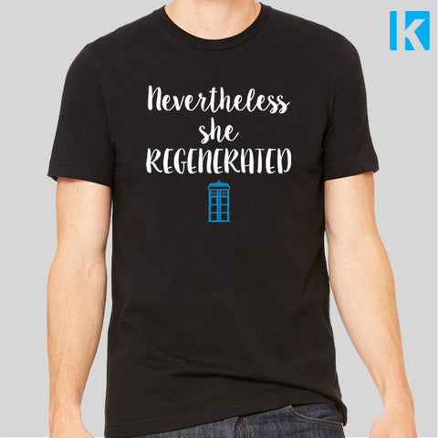 Nevertheless She Regenerated 13th Doctor Sci Fi Dr Who Unisex Mens T Shirt Tee Top New