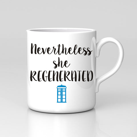 Nevertheless She Regenerated 13th Doctor Sci Fi Dr Who Mug Great Birthday Xmas Gift New