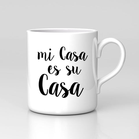 Mi Casa Es Su Casa Spanish Quote Funny Mug Home Coffee Tea Cup Xmas Gift Spain