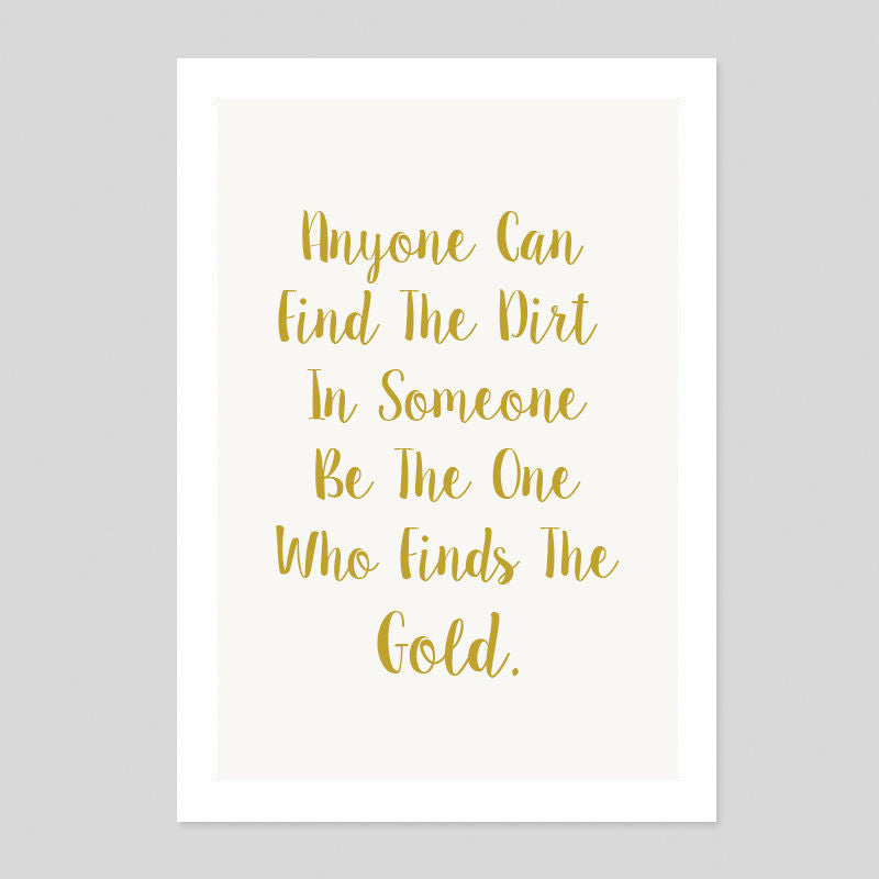 Anyone Can Find Dirt Find Gold Prov 10:27 Quote Poster Minimal Art Print Room