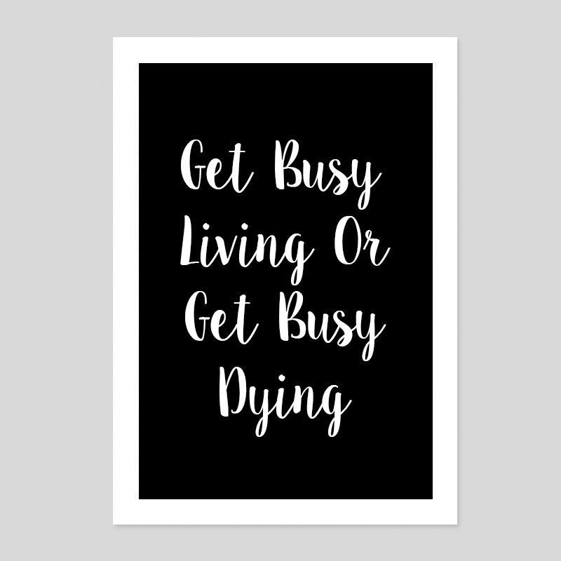 Get Busy Living Shawshank Redemption Stephen Quote Poster Minimal Art Print Room
