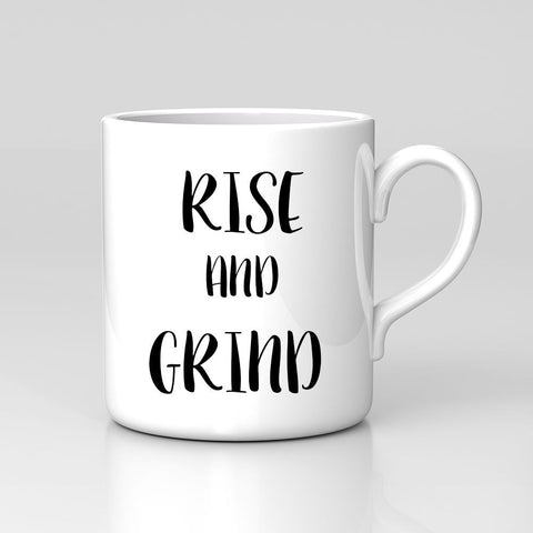 Rise And Grind Typography Quote Hustle Print Motivation Work Coffee Tea Mug Love