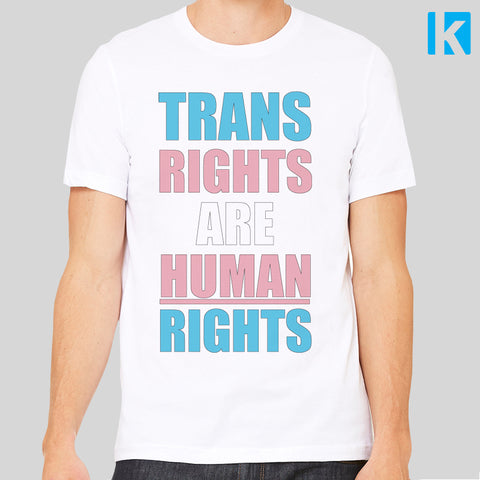Trans Rights Are Human Rights T-shirt LGBT Transgender Love Unisex Tee Top Ban