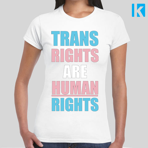 Trans Rights Are Human Rights T-shirt LGBT Transgender Love Tee Womens Girl Ban