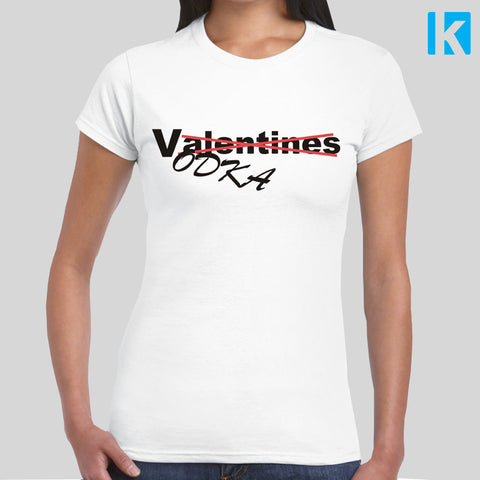 Valentines Vodka Funny T-shirt Womens Girls S-2XL Tee Top Anti Love Valentines Alcohol