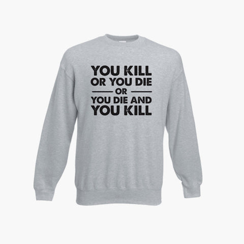 The Walking Dead You Kill Or You Die Horror Rick Top Sweatshirt Jumper S 3XL New
