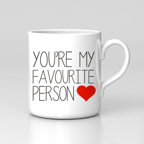You're My Favourite Person Valentines Day Mug Love Home Coffee Tea