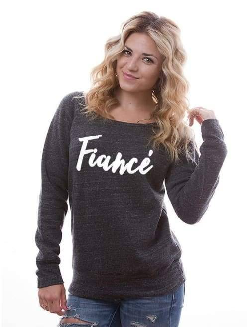 Fiancee Super Comfy Sweatshirt - Womens Sweatshirt Custom Made