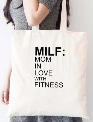 Milf: Mom In Love With Fitness Tote Bag - Tote Custom Made