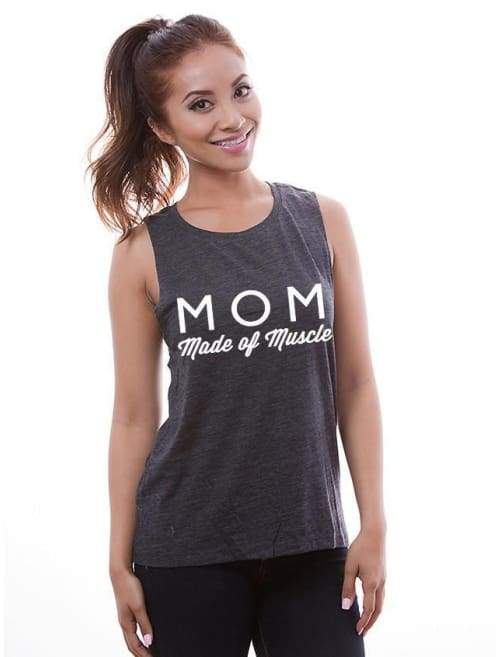 Mom Made Of Muscle Muscle Tank -- Fit Mom Workout Shirt - Muscle Tank Custom Made