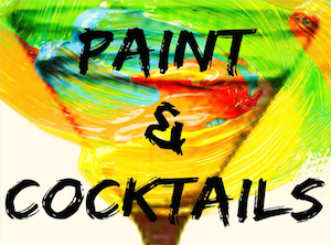 Paint cocktails paint night for grown ups paint and for Paint and cocktails