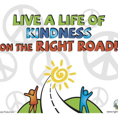 Right Road Kindness Mini Poster