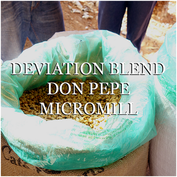 Deviation Blend Special Edition: Don Pepe Micromill