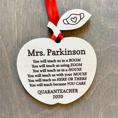 Teacher Thank You Gift Ornament Sign - You will teach us - Quaranteacher 2020