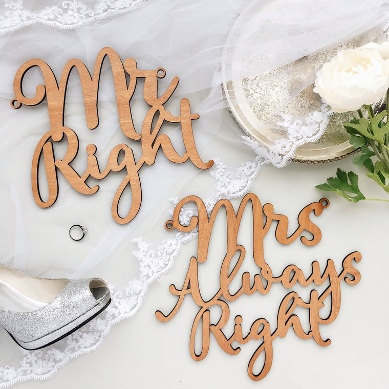 Mr Right & Mrs Always Right - Chair Signage