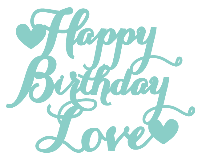 New - Happy Birthday Love