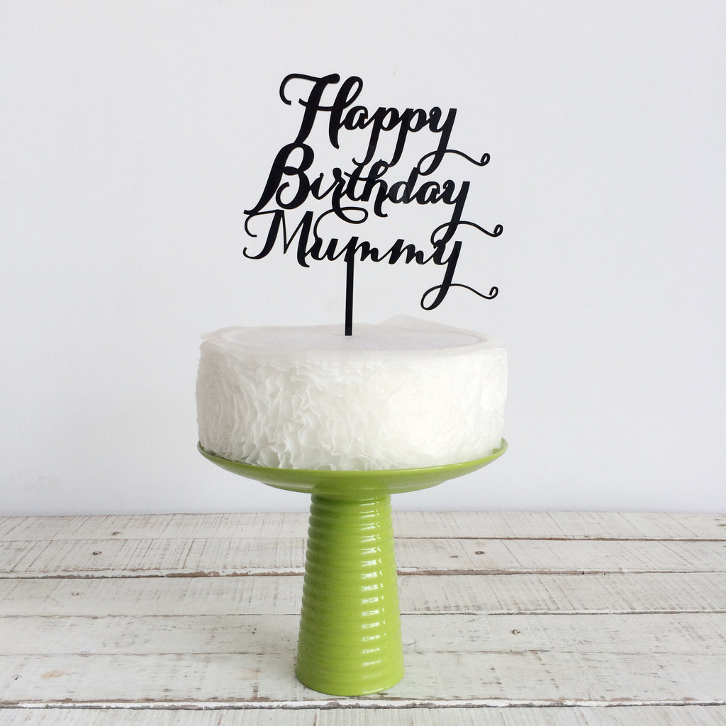 Happy Birthday Mummy - F5 - [Mother]