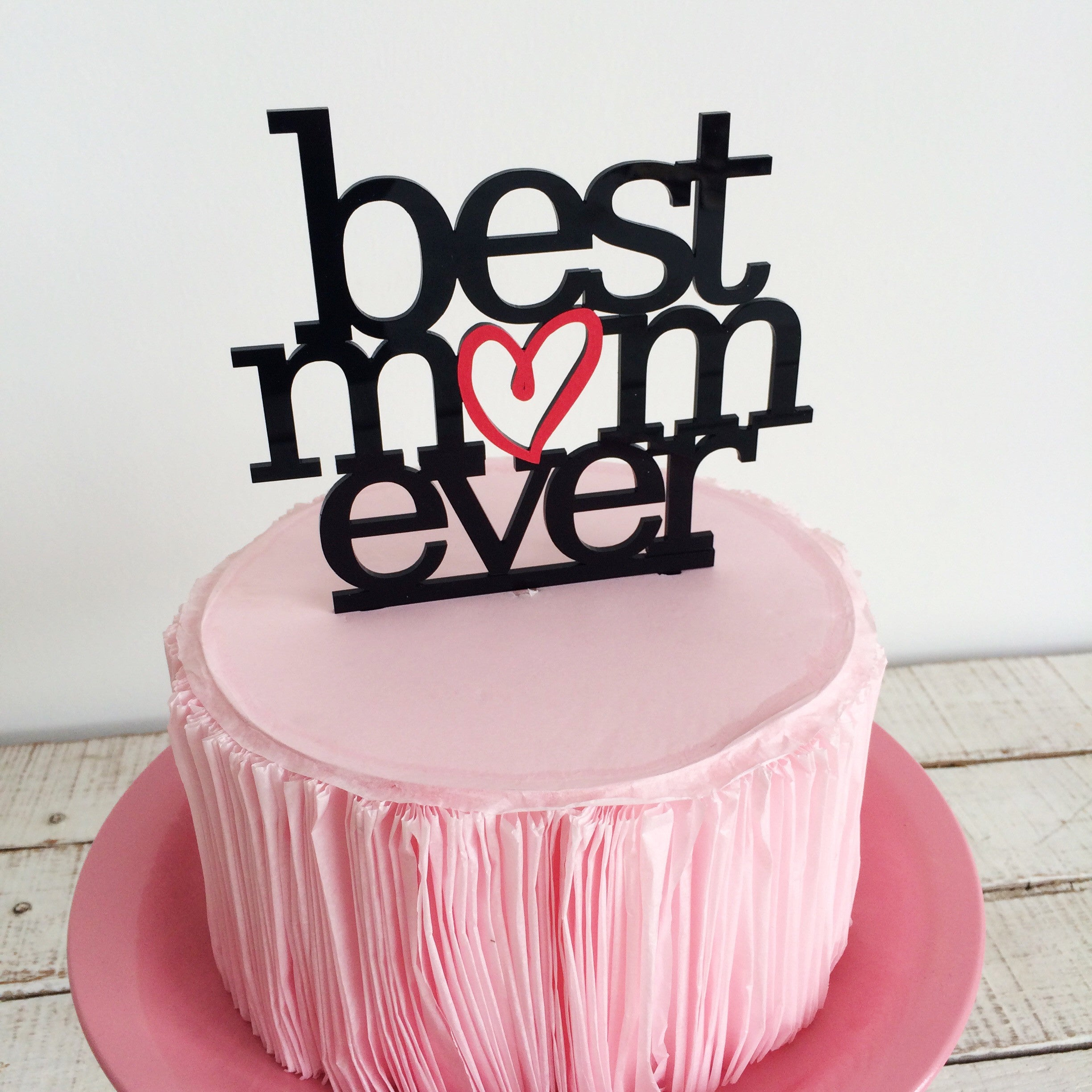 Best Mom Ever Cake Topper akudankraf