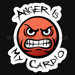 Anger is my Cardio