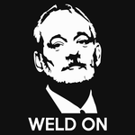 Weld On, Bill Murray