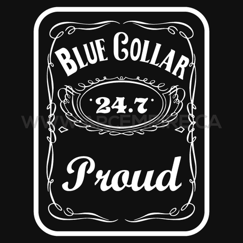 Blue Collar Proud 24.7