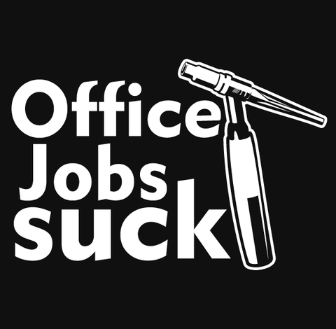 Office Jobs Suck