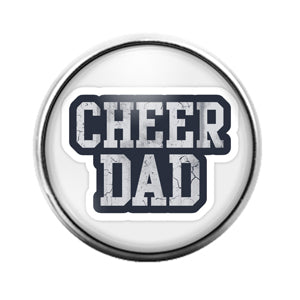 Cheer Dad- 18MM Glass Dome Candy Snap Charm GD1131