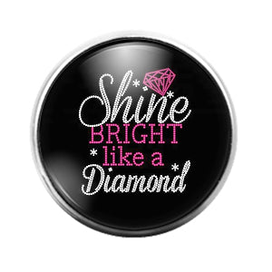 Shine Bright Like a Diamond - 18MM Glass Dome Candy Snap Charm GD1506