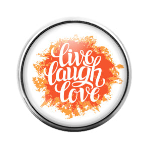 Live Laugh Love - 18MM Glass Dome Candy Snap Charm GD0587