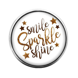Smile Shine Sparkle - 18MM Glass Dome Candy Snap Charm GD0722