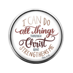All things through Christ - 18MM Glass Dome Candy Snap Charm GD1520