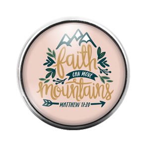 Faith Can Move Mountains - 18MM Glass Dome Candy Snap Charm GD1525