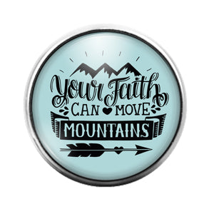 Faith Can Move Mountains - 18MM Glass Dome Candy Snap Charm GD1526