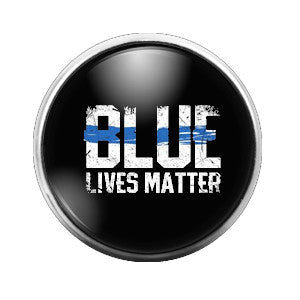Blue Lives Matter - 18MM Glass Dome Candy Snap Charm GD0278