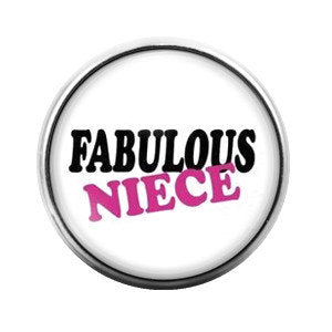 Fabulous Niece Pink - 18MM Glass Dome Candy Snap Charm GD0099