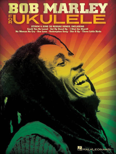 Bob Marley for Ukulele - Instructional Songbook