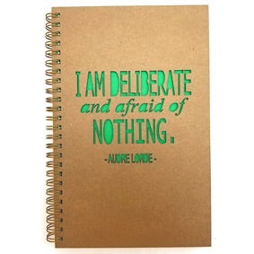 Hardcover - I Am Deliberate and Afraid of NOTHING.