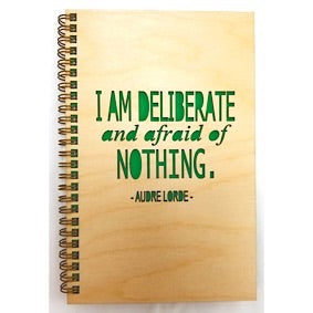 Wooden Journal - I Am Deliberate and Afraid of NOTHING.
